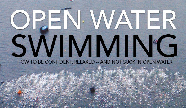 Don't Suck At Open Water Swimming